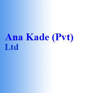 Ana Kade (Pvt) Ltd
