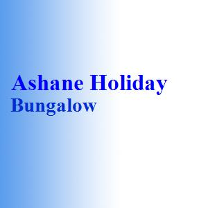 Ashane Holiday Bungalow
