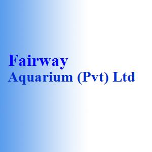 Fairway Aquarium (Pvt) Ltd