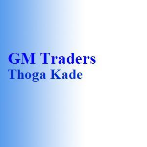 GM Traders Thoga Kade