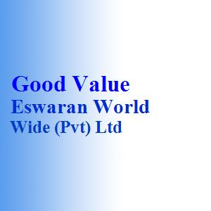 Good Value Eswaran World Wide (Pvt) Ltd