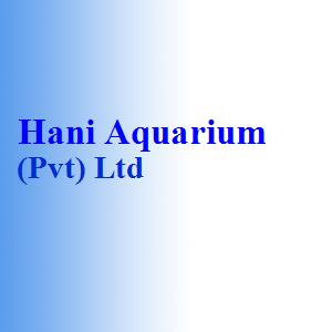Hani Aquarium (Pvt) Ltd