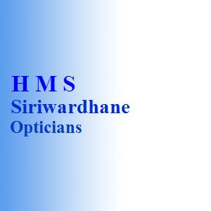 H M S Siriwardhane Opticians