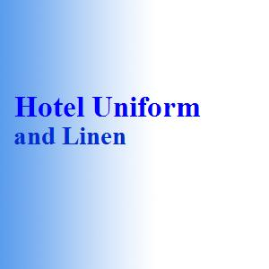 Hotel Uniform and Linen