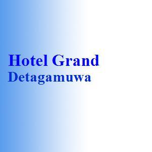 Hotel Grand Detagamuwa