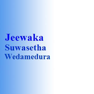 Jeewaka Suwasetha Wedamedura