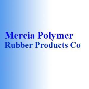 Mercia Polymer Rubber Products Co