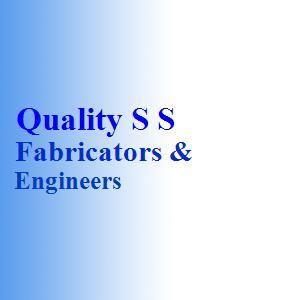 Quality S S Fabricators & Engineers