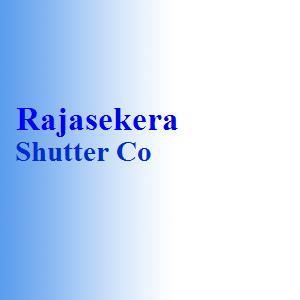 Rajasekera Shutter Co