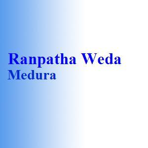 Ranpatha Weda Medura