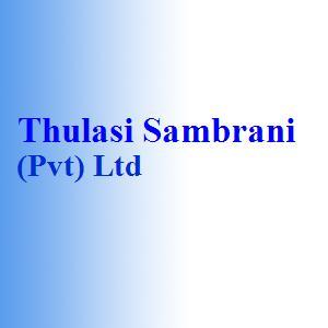 Thulasi Sambrani (Pvt) Ltd