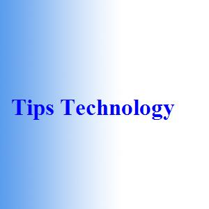 Tips Technology