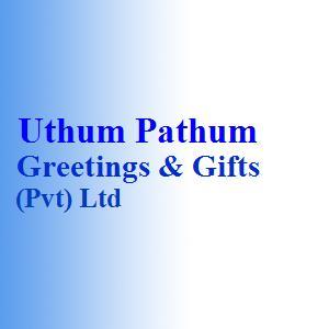 Uthum Pathum Greetings & Gifts (Pvt) Ltd